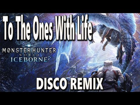 MHW: ICEBORNE OST – To The Ones with Life (Disco Remix)