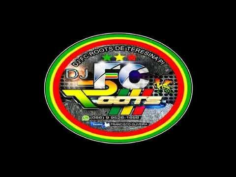 REGGAE REMIX 2019 DJ FC ROOT'S CD VOL. 10 @Lucianocds10