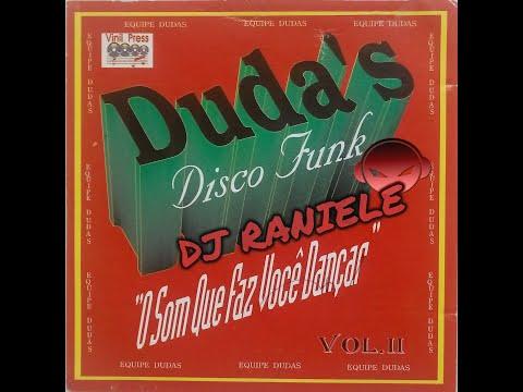 MIX CD DUDA'S DISCO FUNK Vol 02 O SOM QUE FAZ VOCÊ DANÇAR 1994 By RANIELE DJ
