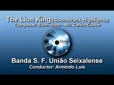 The Lion King (Soundtrack Highlights) ♫ Arr. Calvin Custer