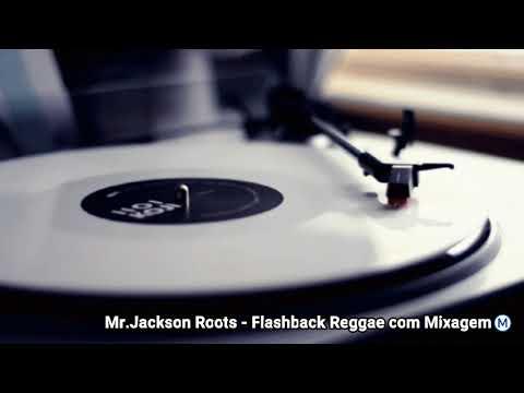 CD Flashback Reggae com Mixagem ( Reggae das Antigas ) Máfia do Reggae AL