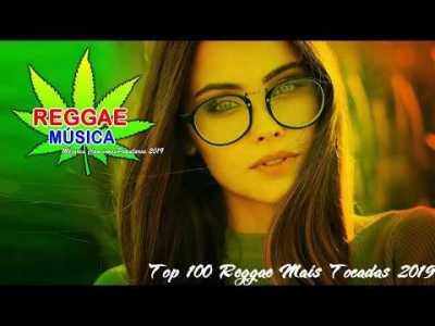Reggae Romantico 2019 – Top 100 Canções De Reggae Mais Tocadas 2019 -Novas Canções Remix Reggae 2019
