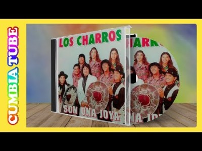 Los Charros – Son Una Joya | Disco Completo Cumbiatube