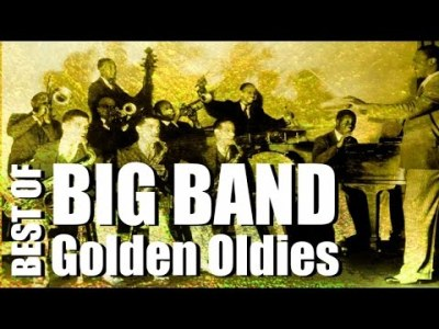 Big Band Golden Oldies – Best Of, Music & Hits
