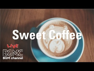 Sweet Café Music – Relaxing Bossa Nova & Jazz Music – Study Music