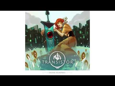 Transistor Original Soundtrack – Full Album