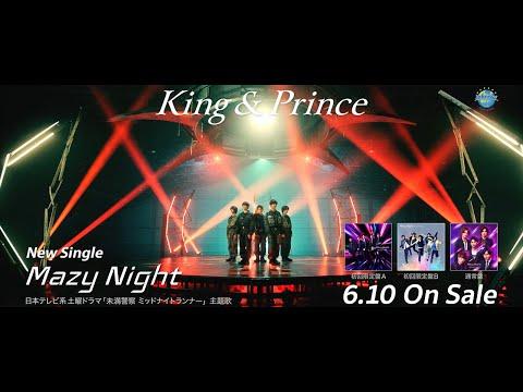King & Prince「Mazy Night」Music Video