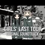 "<span class=""title"">Shoujo Shuumatsu Ryokou (Girls' Last Tour) Original Soundtrack TVアニメ「少女終末旅行」オリジナルサウンドトラック</span>"