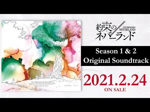 『約束のネバーランド Season 1&2 Original Soundtrack【初回仕様限定盤】』試聴動画