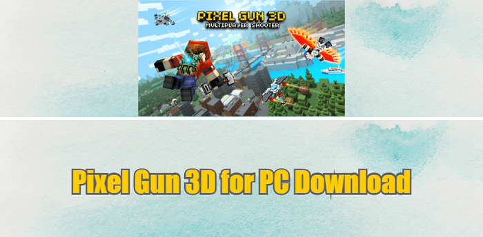 Pixel Gun 3D for PC Download