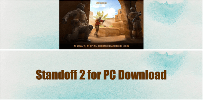 Standoff 2 for PC Download