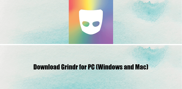 Download Grindr for PC (Windows and Mac)