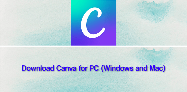 Download Canva for PC (Windows and Mac)