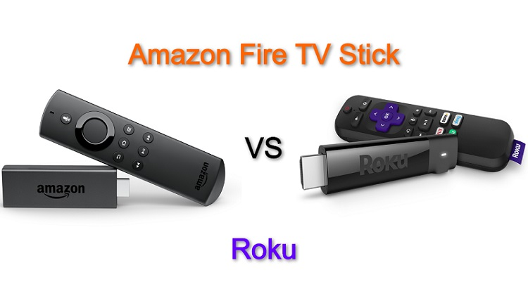 Difference between Amazon Fire TV Stick and Roku?