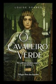 O CAVALEIRO VERDE