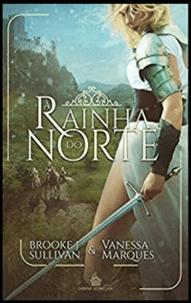 RAINHA DO NORTE
