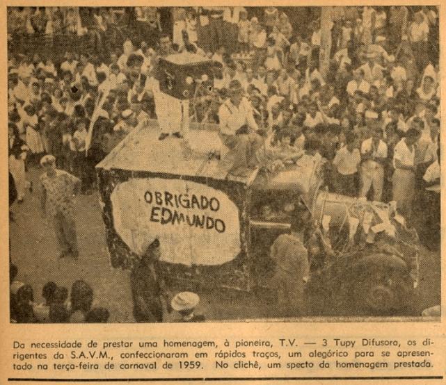 Na foto, a TV Tupi cobrindo o carnaval de Vila Esperança
