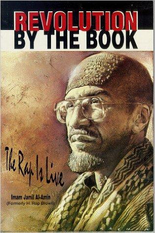Imam Jamil Al-Amin: Revolution by the Book