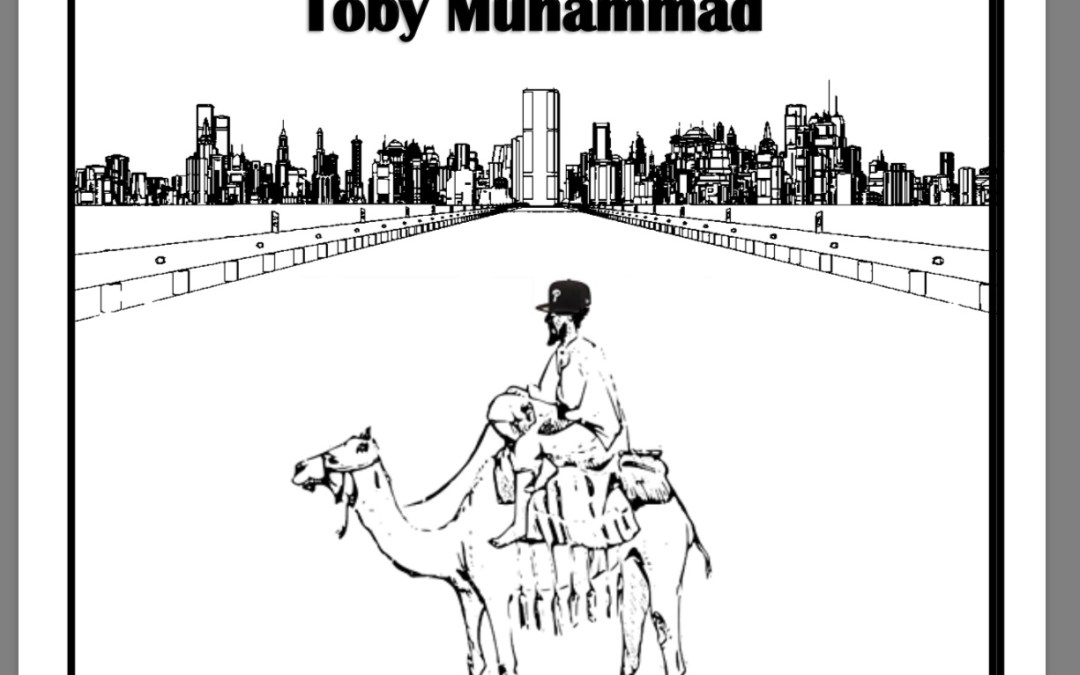 "A Book Review of ""From the Back of the Bus to the Back of the Camel: Analyzing the Psychology of Toby Muhammad"""