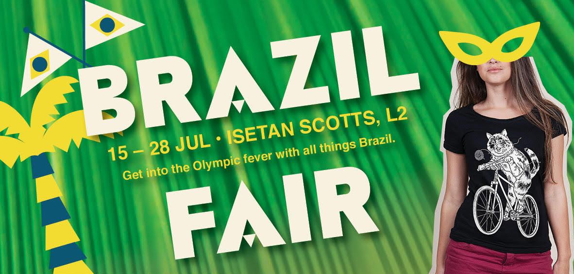 Brazil Fair @ Isetan Scotts