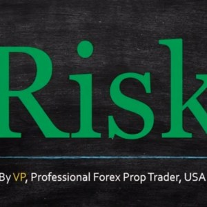 Forex Risk -- A Structure You Can Follow Right Now