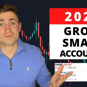 How to Grow a Small Trading Account in 2021 the RIGHT Way!