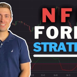 The Ultimate NFP Forex Trading Strategy: Trade Non Farm Payroll Like a Pro!