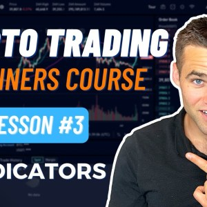 Crypto Trading Course For Beginners - Part 3 [Indicators]