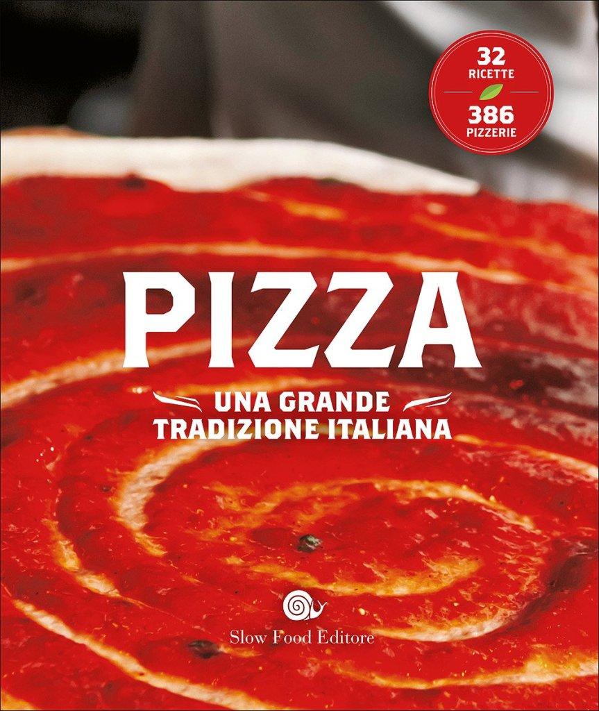 ピッツァ イタリアの偉大なる伝統