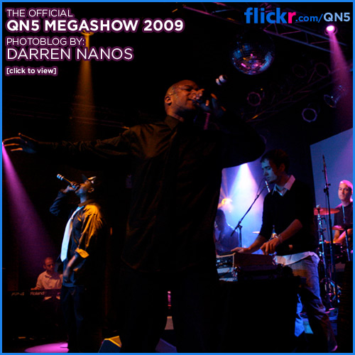 Click Here To See 2009 QN5 Megashow Photos On Flickr