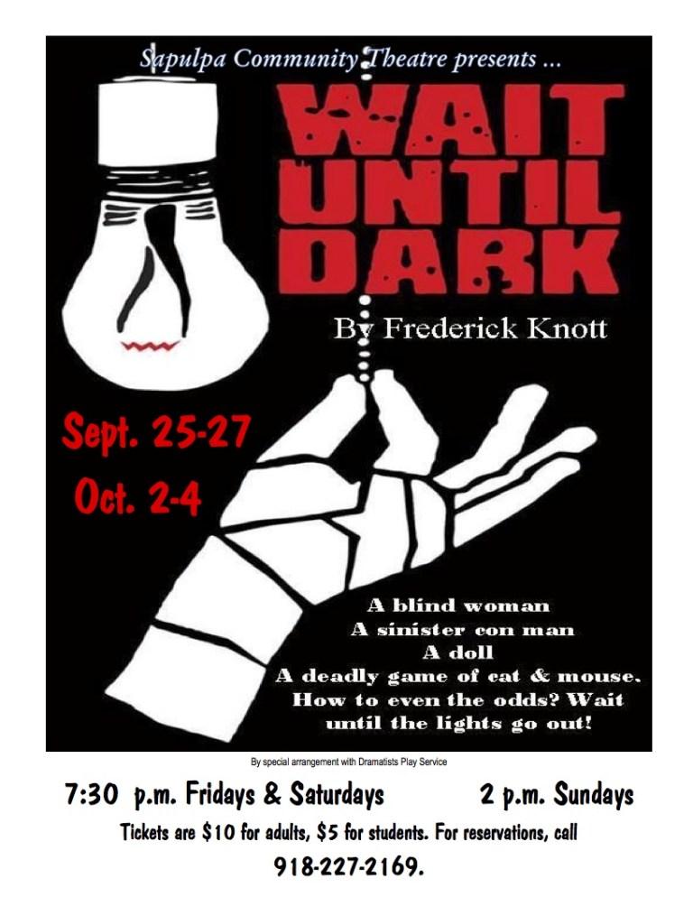 "Sapulpa Community Theater Showing ""Wait Until Dark"" This Weekend"
