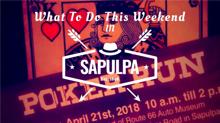What to Do This Weekend in Sapulpa (April 20 – April 22)