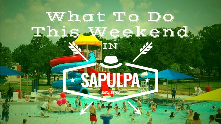 What to Do This Weekend in Sapulpa (July 6 – July 8)