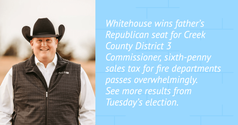 Whitehouse wins father's Republican seat for Creek County District 3 Commissioner, sixth-penny sales tax for fire departments passes overwhelmingly