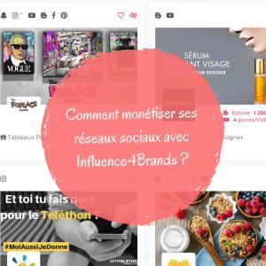 Comment monétiser ses réseaux sociaux avec Influence4Brands ?