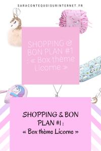 SHOPPING & BON PLAN #1 : «Box thème Licorne»