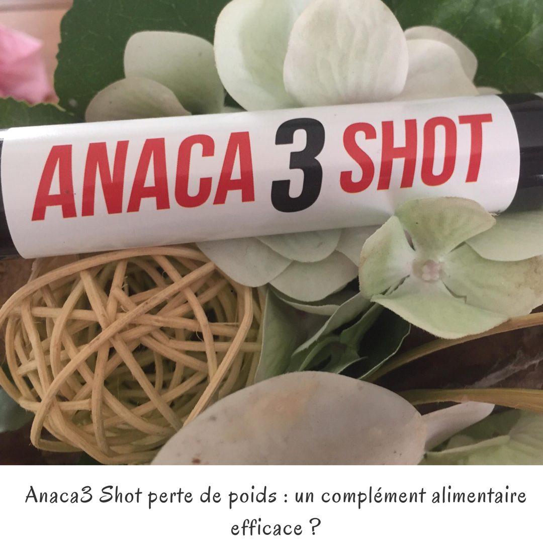 Anaca3 Shot perte de poids : un complément alimentaire efficace ?