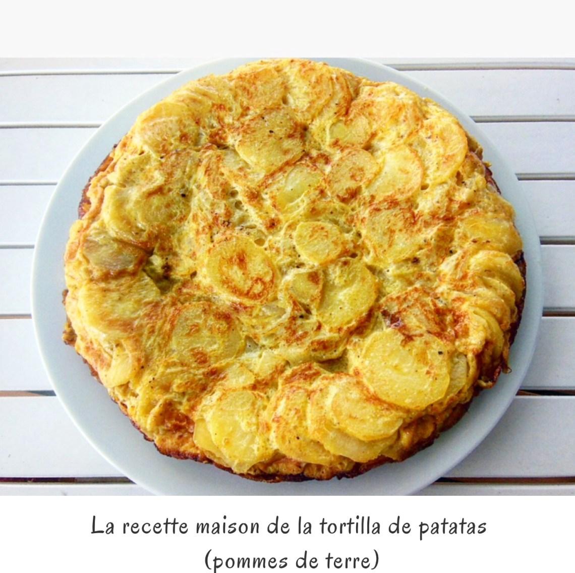 La recette maison de la tortilla de patatas (pommes de terre)