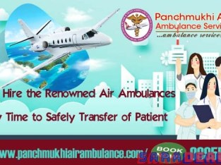 Get Bed to Bed Patient Care in Panchmukhi Air Ambulance in Chennai