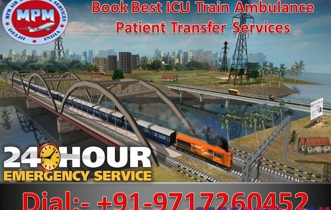 MPM Train Ambulance from Patna to Delhi Provides Safest Shifting of Serious Patient