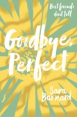 Goodbye, Perfect