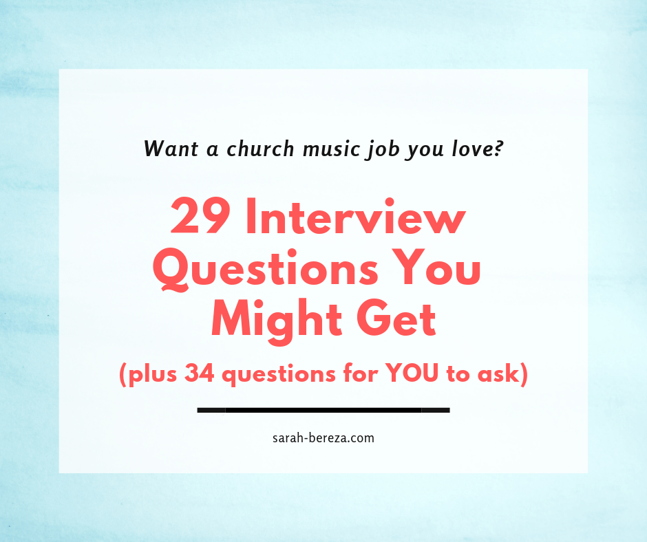 Mega List Of Interview Questions For Church Music Jobs For