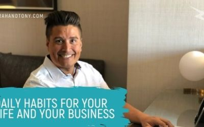 Daily Habits for your Life and Business