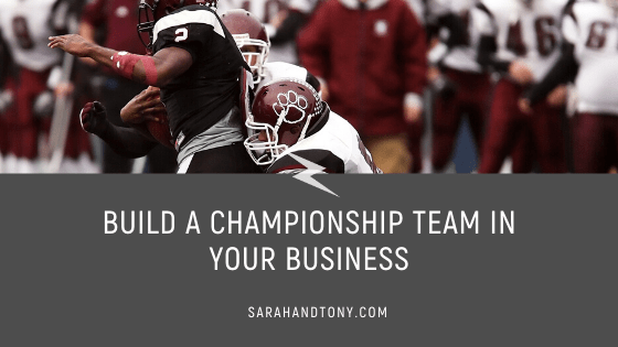 Build a Championship Team in your Business