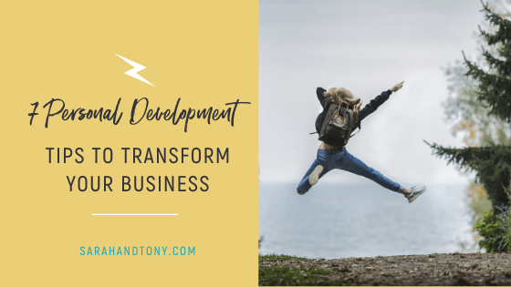 7 Personal Development Tips To Transform Your Business