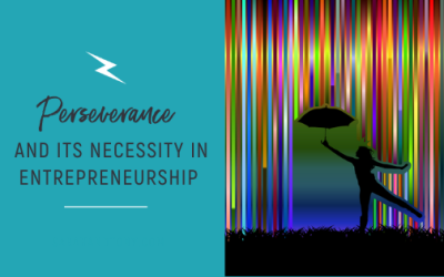 Perseverance and its Necessity in Entrepreneurship