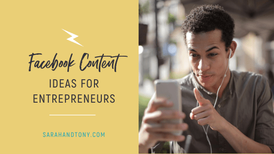 Facebook Content Ideas for Entrepreneurs