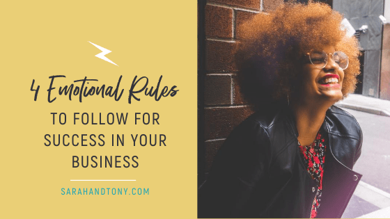 4 Emotional Rules to Follow for Success in your Business