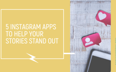 5 Instagram Apps To Help Your Stories Stand Out