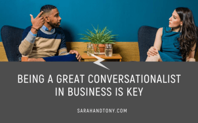 Being a Great Conversationalist in Business is Key